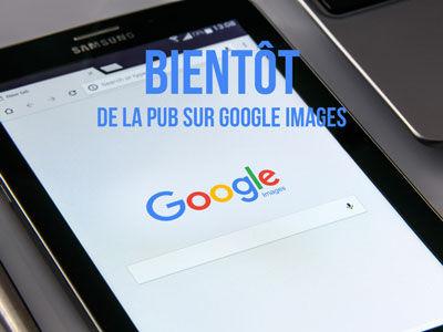 De la publicité dans Google Images
