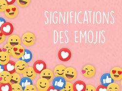 Signification des Emojis et utilisation
